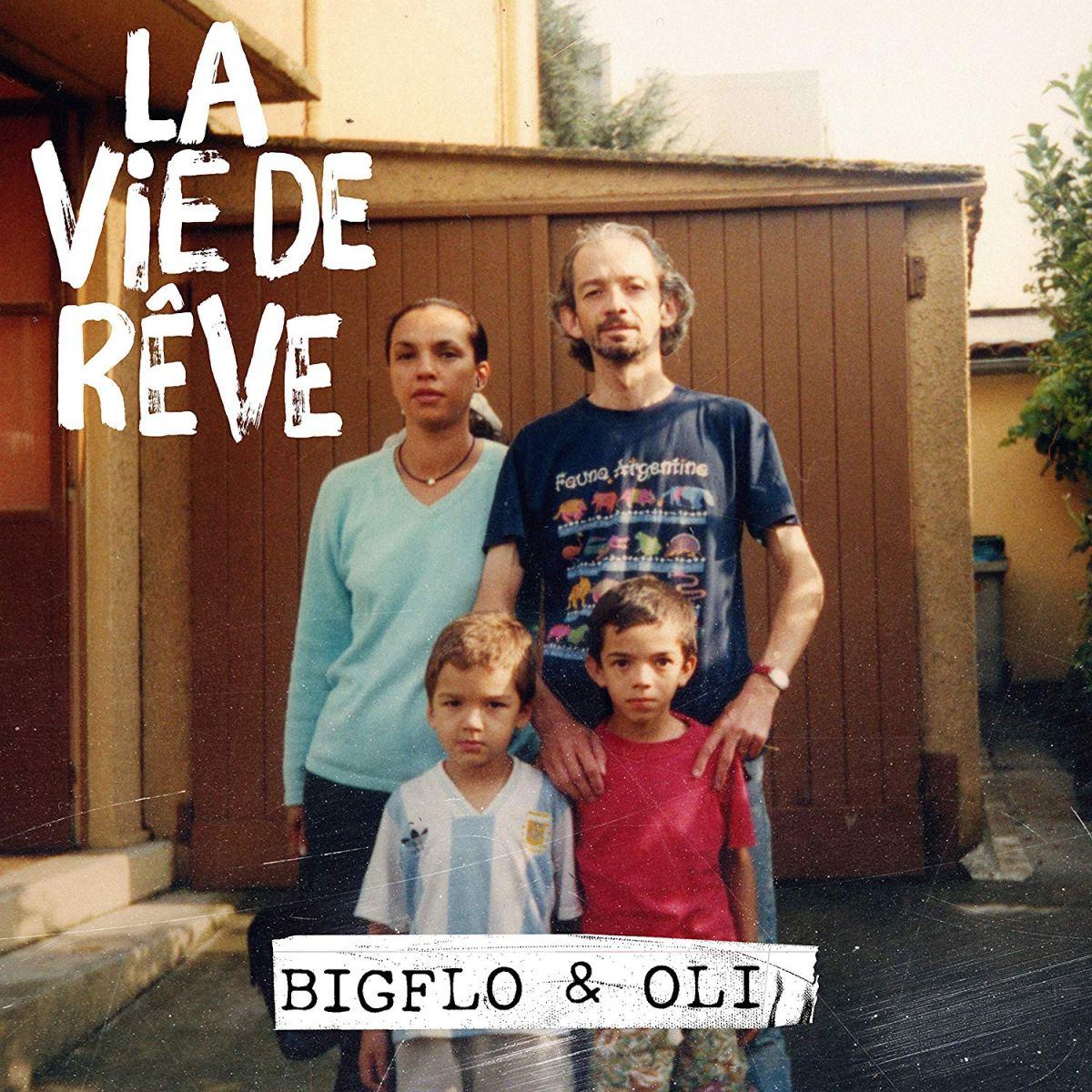 «La vie de rêve» de Bigflo &Oli